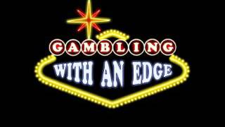 Gambling With an Edge – guest blackjack player Steve Waugh
