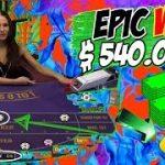Online Baccarat Big Win $540000