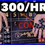 Win $300 per hour – craps strategy