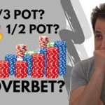 How to Choose Your Bet Sizing in Poker