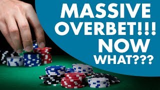 How to Play Poker When Facing MASSIVE Overbets (Poker Strategy)