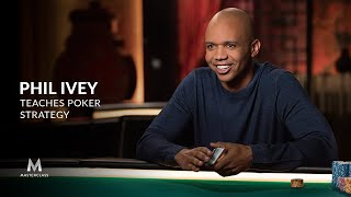 Phil Ivey Teaches Poker Strategy | MasterClass | Official Trailer