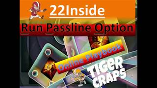 22Inside Run Passline Option 🏈 Craps Betting Strategy for the Professional Player