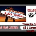 Craps Dice Control Throw    Ep.163   $2 Camera view$
