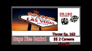 Craps Dice Control Throw    Ep.163   $2 Camera view$