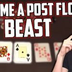 How To Play The Flop (NLH) – Winning Poker Strategy