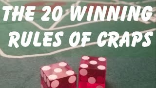 THE 20 WINNING RULES OF CRAPS – HOW TO WIN BIG AT CRAPS