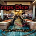 Craps Dice Game , Control,  Sets