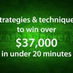 Poker Tips: How I Win $37,000 in 20 minutes – by Cashinpoker.com