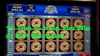 10 Tips to help you win at slot machines.