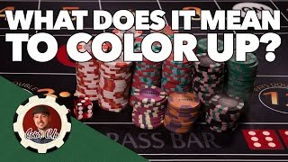 What Does It Mean To Color Up In The Game of Craps