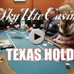 Sky Ute Casino Gaming Guide -Texas Holdem