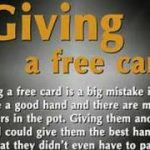 Texas Holdem – the free card