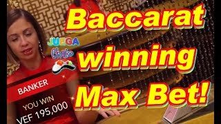Baccarat winning Max Bet!