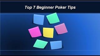 7 Beginner Poker Tips  – Avoid the Common Mistakes