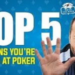Top 5 Reasons You're Losing at Poker