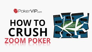 $0.02/0.05 Micro Stakes ZOOM Poker Strategy