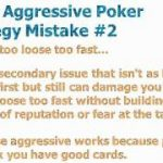 Loose Aggressive Poker Strategy – 3 Mistakes That'll Cost You