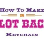 How to make a Slot Back Keychain Button