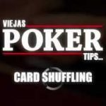 Poker Tips From Viejas Casino – Learn How To Shuffle Like A Pro