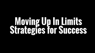 Moving Up In Limits Poker Strategy