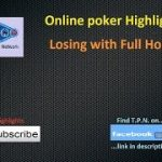 Losing with Full House ||| Online Poker Highlights