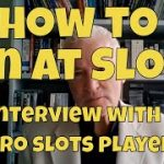 How to Win at Slots – Interview With a Professional Slot Machine Player