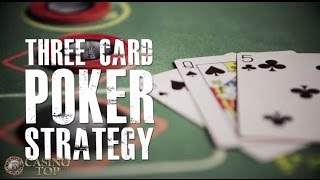 3 Card Poker Strategy – A Casino Guide – CasinoTop10