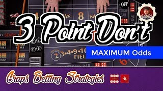 Craps Betting Strategy – 3 Point Don't – Max 3,4,5x Odds