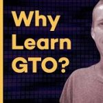 Why learn GTO poker strategy?