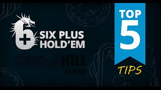 Top 5 Tips On How To Crush 6 Plus Hold'em Poker