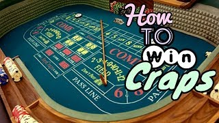 Craps winning strategy,Craps techniques for win