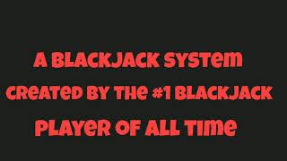 BEST BLACKJACK SYSTEM OF 2018