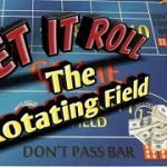 Craps Betting Strategy – The Rotating Field