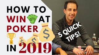 Top 5 Moves to Win at Poker in 2019