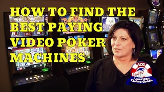How to Find the Best Paying Video Poker Machines in Any Casino with Gambling Author Linda Boyd