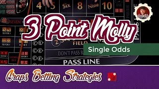 Craps Betting Strategy – 3 Point Molly – Single Odds