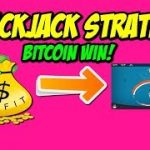 Blackjack Strategy Bitcoin win