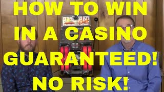 How to Win in a Casino – GUARANTEED! –  Even if You Know Nothing!