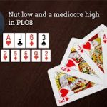 Poker Strategy: Nut low and a mediocre high in PLO8