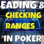 Leading & Checking Ranges in Poker – Jonathan Little in GPL Poker Strategy Corner