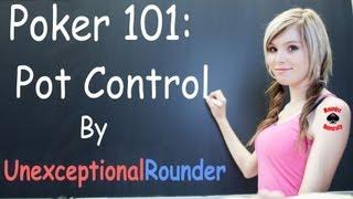 Pot Control Lesson – Texas Holdem Poker Strategy – Hold em Poker Cash Game Coaching