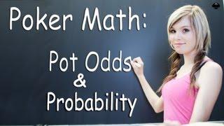 Pot Odds & Probability – Texas Holdem Strategy Lesson – Poker