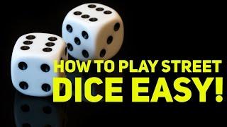 How to Play Street Dice / Craps EASY!