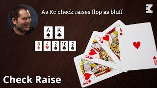 Poker Strategy:  Thumb: As Kc check raises flop as bluff