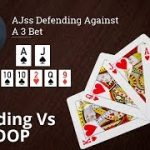 Poker Strategy: AJss Defending Against A 3 Bet