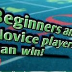 Real Craps Strategy – Beginners and Novice players can WIN!!!