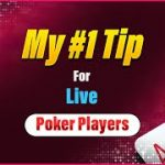 My #1 Tip For Live Poker Players