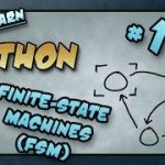 Let's Learn Python #19 – Finite-State Machines (FSM)