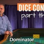 Craps Dice Control Part 3: The Eight Physical Elements to Play & Win!